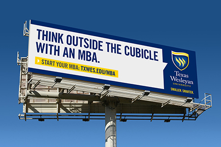 "Texas Wesleyan's ""Smaller. Smarter."" spring marketing campaign is in full swing and new this year, for the first time in the ""Smaller. Smarter."" era, is a targeted graduate marketing campaign."